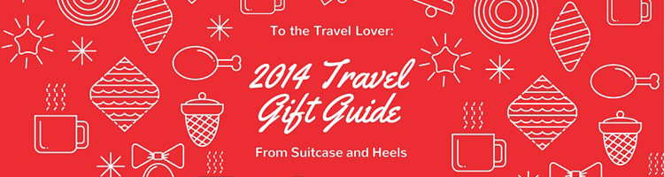 2014 Travel Gift Guide