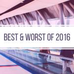 Best & Worst of 2016