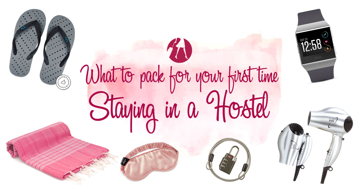 What to pack for your first time staying in a hostel