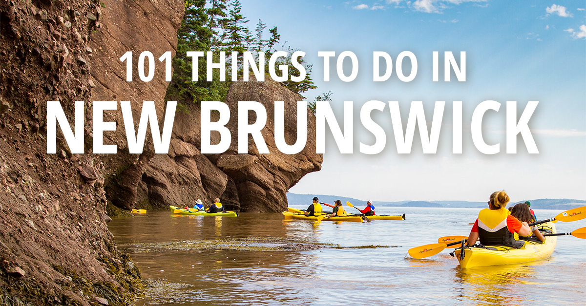 101 Things to Do in New Brunswick