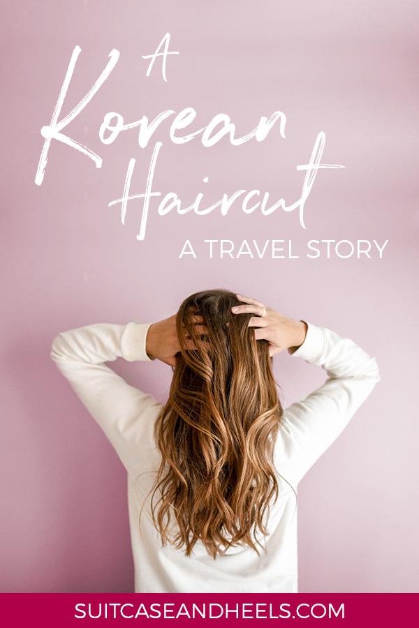 A Korean Haircut