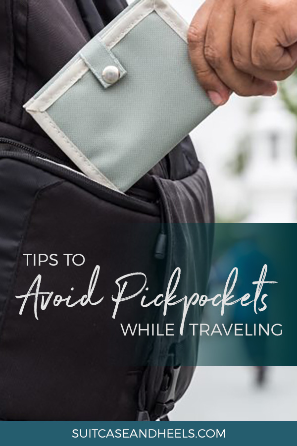 Tips to Avoid Pickpockets and Theft While Traveling